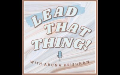 Founder and CEO Rashi Khosla highlighted on leadership podcast